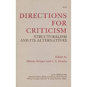 Directions for Criticism by Murray Krieger - L.S. Dembo - 97802990739