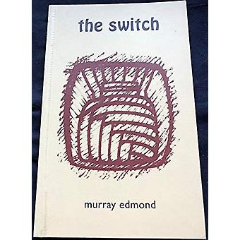 The Switch by Murray Edmond - 9781869401108 Book