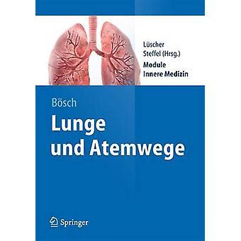 Lunge Und Atemwege by Dennis Bosch - Jan Steffel - Thomas Luscher - 9