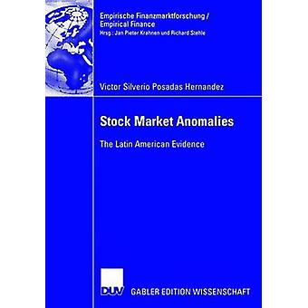 Stock Market Anomalies The Latin American Evidence by Posadas Hernandez & Victor Silverio