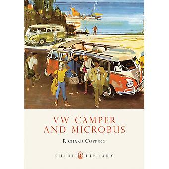 VW Camper and Microbus (Shire Library) (Paperback) by Copping Richard A
