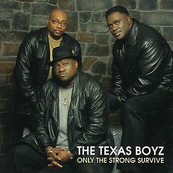 Texas Boyz - Only the Strong Survive [CD] USA import
