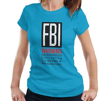 FBI lustig Zitat Damen T-Shirt