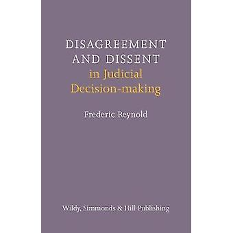 Disagreement and Dissent in Judicial Decisionmaking by Frederic Reynold