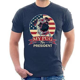 My Pug For President Men's T-Shirt