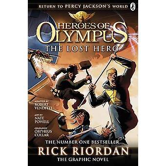Heroes of Olympus - Bk. 1 - Lost Hero - The Graphic Novel by Rick Riorda
