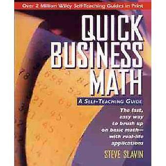 Quick Business Math - A Self-teaching Guide by Steve Slavin - 97804711