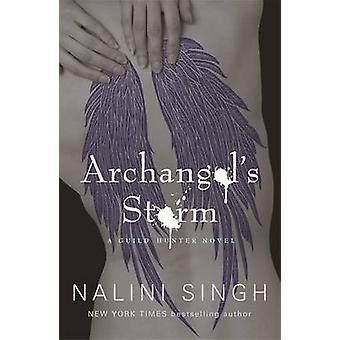 Archangel's Storm - A Guild Hunter Novel by Nalini Singh - 97805751194