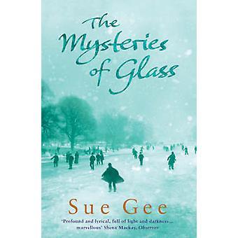 Los misterios del vidrio por Sue Gee - 9780755303106 del libro