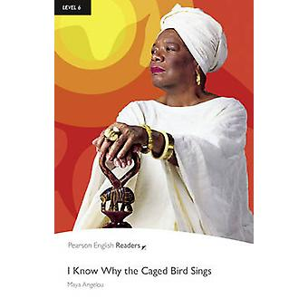 -I Know Why the Caged Bird Sings - - Level 6 (2nd Revised edition) by M