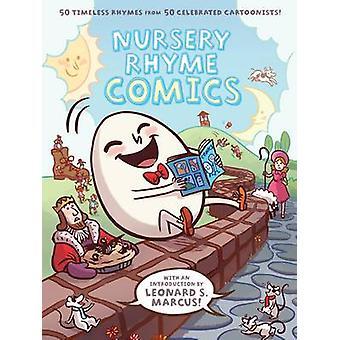 Nursery Rhyme Comics by Leonard Marcus - 9781596436008 Book