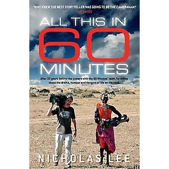 Allt detta i 60 minuter av Nicholas Lee - 9781760293000 bok