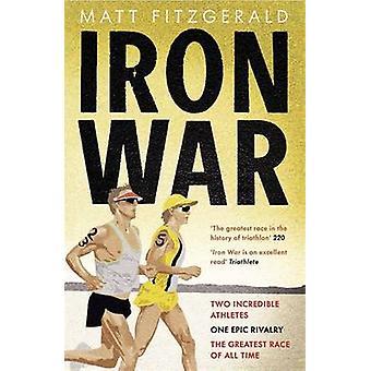 Fer guerre - deux athlètes incroyables - une rivalité épique et la plus grande