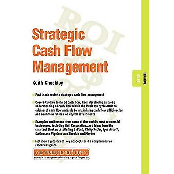Strategic Cash Flow Management by Keith Checkley - 9781841123370 Book