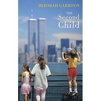 The Second Child by Deborah Garrison - 9781852247980 Book