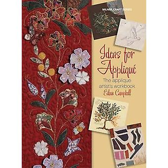 Ideas for Applique - The Applique Artist's Workbook by Eileen Campbell