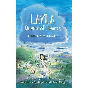 Layla Queen of Hearts by Glenda Millard - Stephen Michael King - 9781