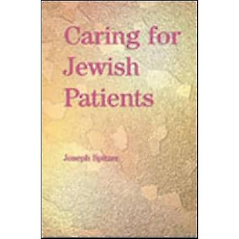 Caring for Jewish Patients by Joseph Spitzer - 9781857759914 Book