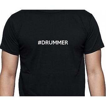 #Drummer Hashag batterista mano nera stampata T-shirt