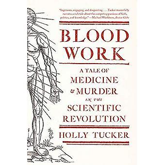 Exame de sangue: Um conto de medicina e assassinato na revolução científica