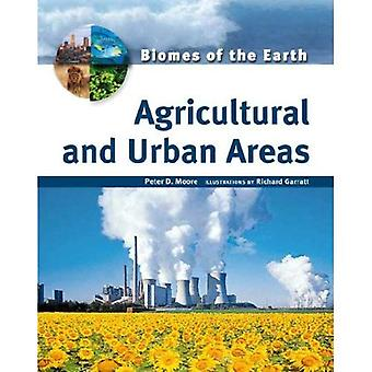 Agricultural and Urban Areas (Biomes of the Earth)