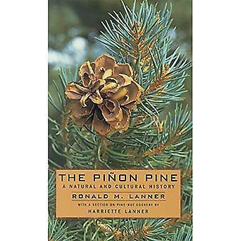 Pinon Pine: A Natural and Cultural History