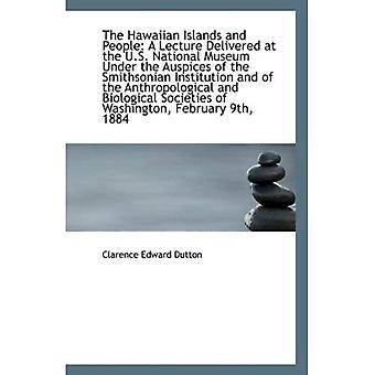 Wyspy Hawajskie i ludzie: wykład wygłoszony w Muzeum Narodowym USA pod auspicjami