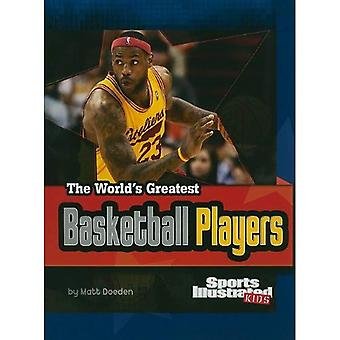 The World's Greatest Basketball Players (The World's Greatest Sports Stars) (Sports Illustra...