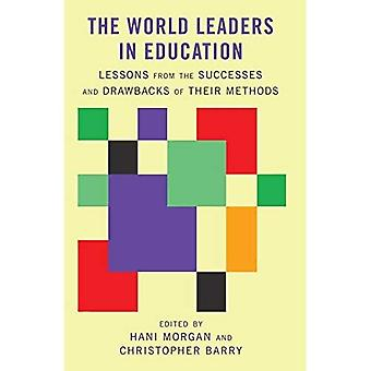 The World Leaders in Education: Lessons from the Successes and Drawbacks of Their Methods