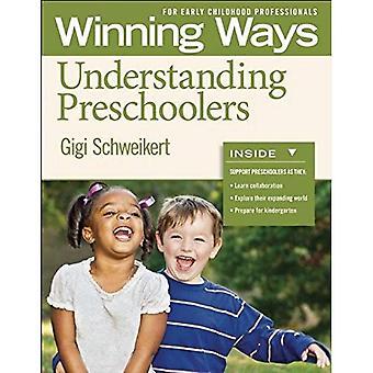 Begrip peuters: Winnende manieren voor vroege kinderjaren Professionals