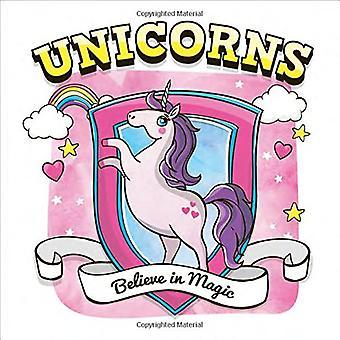 Unicorns: Believe in Magic