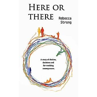 Here or There by Strong & Rebecca