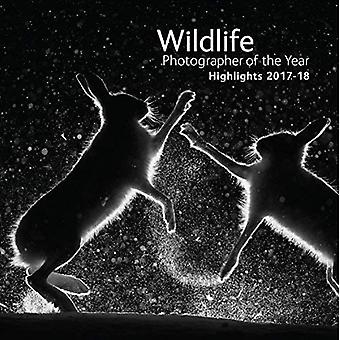 Wildlife Photographer of the Year: Highlights: Volume 3 (Wildlife Photographer of the Year)