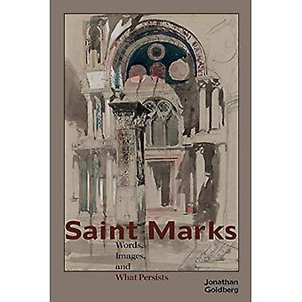 Saint Marks: Words, Images,� and What Persists