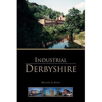 Industrial Derbyshire
