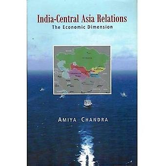 India-Central Asia Relations: The Economic Dimension