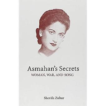 Asmahan de geheimen: vrouw, oorlog en lied