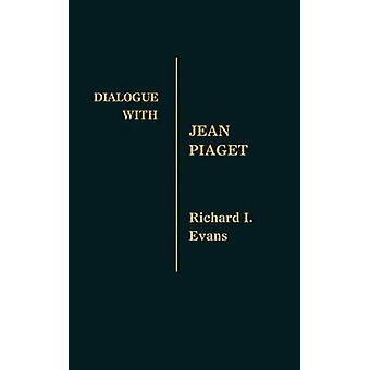 Dialog mit Jean Piaget von Evans & Richard Isadore