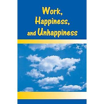 Work Happiness and Unhappiness by Warr & Peter