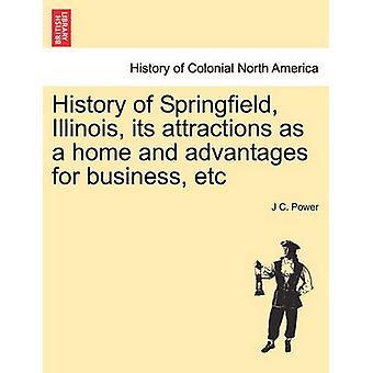 スプリングフィールドイリノイ州の歴史ホームとしてのその魅力とパワー & J C によるビジネスなどの利点