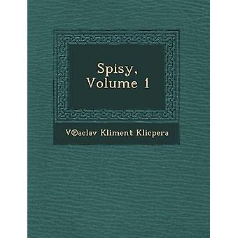 Spisy Volume 1 by Klicpera & Vaclav Kliment
