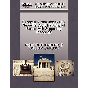 Dancyger v. New Jersey U.S. Supreme Court Transcript of Record with Supporting Pleadings by ROTHENBERG & ROSE