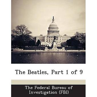 The Beatles Part 1 of 9 by The Federal Bureau of Investigation FBI