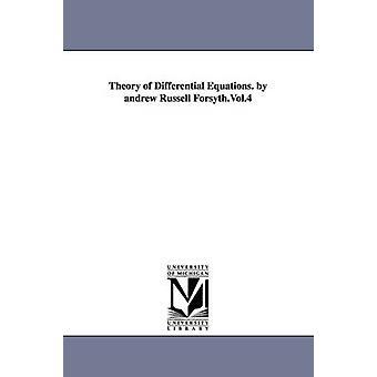 Teorien af differentialligninger. af Andrew Russell Forsyth.Vol.4 af Forsyth & Andrew Russell