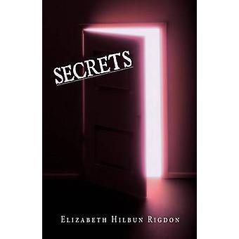 Secrets by Rigdon & Elizabeth Hilbun