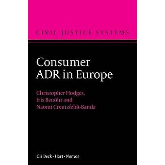 Consumer Adr in Europe by Hodges & Christopher J S