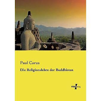 Die Religionslehre der Buddhisten av Carus & Paul