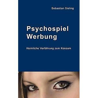 Psychospiel Werbung by Sieling & Sebastian