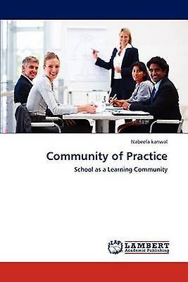 Community of Practice by Kanwal & Nabeela