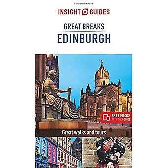 Insight Guides Great Breaks� Edinburgh (Travel Guide with Free eBook) (Insight Great Breaks)